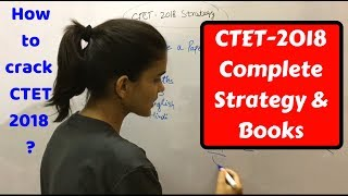 CTET- 2018 Complete Strategy & Books |  How to crack CTET!