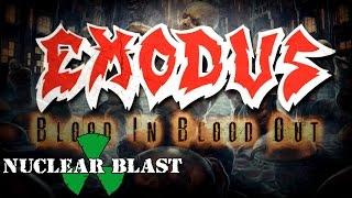 EXODUS - Blood In, Blood Out (LYRIC VIDEO)