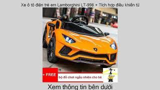 Đã bán Xe ô tô điện trẻ em Lamborghini LT-998 + Tích hợp điều khiển từ xa