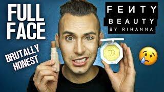 BRUTALLY HONEST Full Face FENTY BEAUTY Review | NO BS