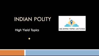 Indian Polity || High Yield Topics for Competitive Exams || IAS APPSC TSPSC Group 1 Group 2 SSC CGL