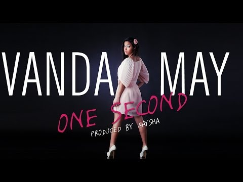 Vanda May - One Second [official Audio] video