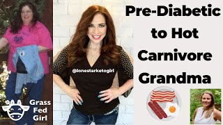 Pre-diabetic to hot Grandma with the carnivore diet (part 1)