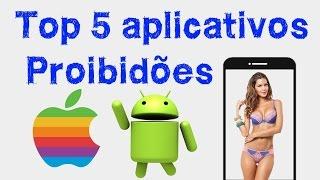 5 aplicativos que foram proibidos