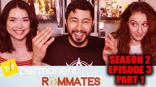 Permanent Roommates S02E03 Part 1 Reaction w/ Achara & Hope!