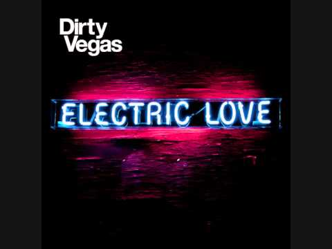 Dirty Vegas - Pressure