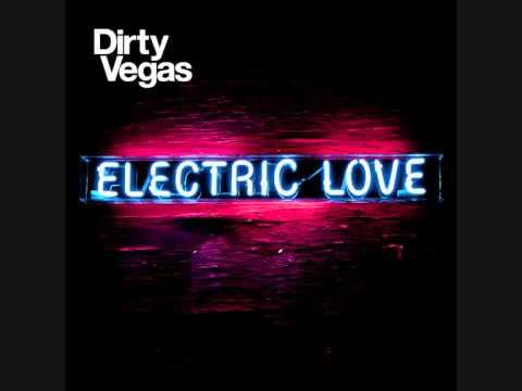 Dirty Vegas - Pressure
