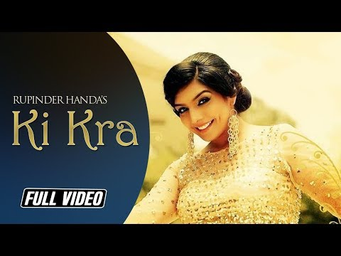 Ki Kra | Rupinder Handa | Full Official Video | Angel Records video