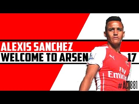 Alexis Sánchez - Ultimate Compilation - Welcome to Arsenal F.C | HD @Alexis_Sanchez