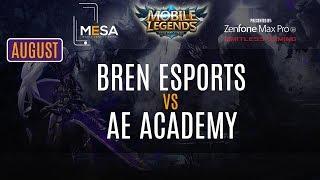 MeSA Mobile Legends August 2018: Bren Esports Vs AE Academy