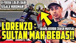SULTAN MAH BEBAS!! JADI BIANG KEROK CRASH MASSAL MOTOGP CATALUNYA, FIM NYATAKAN LORENZO TAK BERSALAH