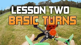 HOW TO FLY A FPV RACE DRONE. UAVFUTURES Flight School - Lesson 2 BASIC TURNS