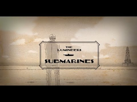 Lumineers - Submarines