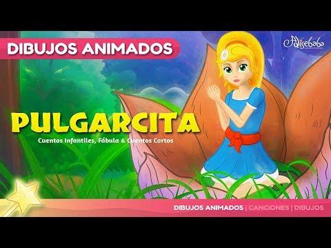 Pulgarcita - Thumbelina cuento en Español - Dibujos Animados 2017 - Mejores Cuentos infantiles