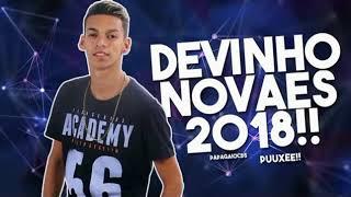 DEVINHO NOVAES   CD FEVEREIRO 2018    MUSICAS NOVAS