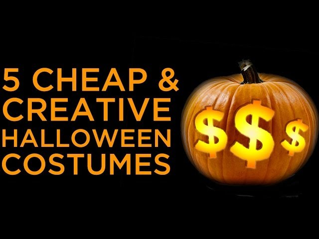 5 Cheap & Creative Halloween Costumes