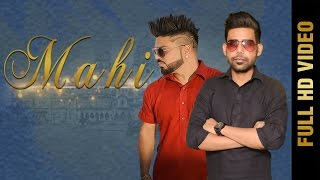 MAHI (Full Video) | Gavy Boparai Feat.Jatinder Jeetu | Latest Punjabi Songs 2017