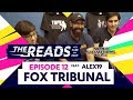 Fox Tribunal || The Reads Episode 12 ft. Alex19