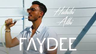 Faydee - Habibi Albi ft Leftside (Official Audio)