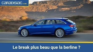 Audi A6 Avant 2018 : tout ce qu'il faut savoir