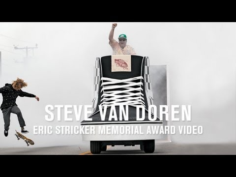 Eric Stricker Memorial Award: Steve Van Doren - TransWorld SKATEboarding