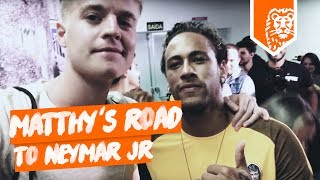 MATTHY`S ROAD TO NEYMAR JR in BRAZILIË!