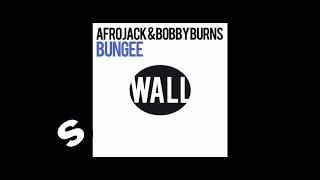 Afrojack & Bobby Burns - Bungee (Original Mix)
