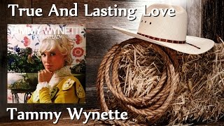 Watch Tammy Wynette True And Lasting Love video