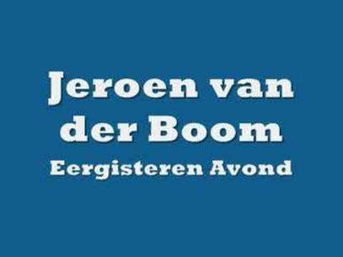 Jeroen van der Boom - Eergisteren Avond