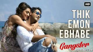 Thik Emon Ebhabe |Arijit Singh| |Gangster|