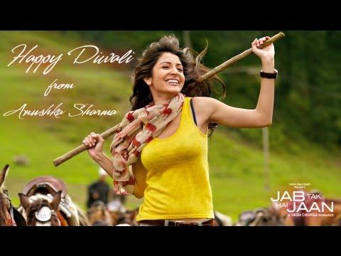 Anushka Sharma - Happy Diwali - Jab Tak Hi Jaan