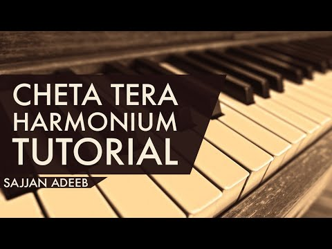 Cheta Tera By Sajjan Adeeb On Harmonium   Harmonium Tutorial