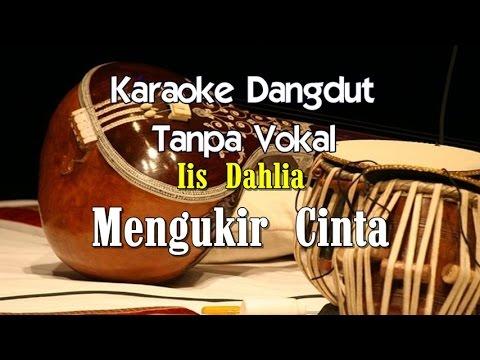 Karaoke Iis Dahlia   Mengukir Cinta