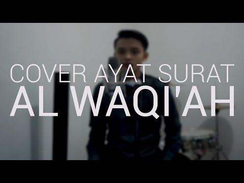 Cover Ayat - Surah Al Waqi'ah Dodi Hidayatullah - Beautiful Voice recitation - Merdu Ngaji Nya