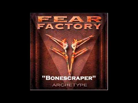 Fear Factory - Bonescraper