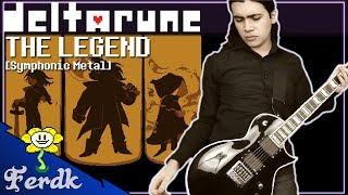 "DELTARUNE - ""The Legend""?Symphonic Metal Guitar Cover? by Ferdk"