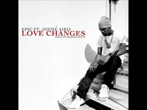 Epic The Future ft Jhene Aiko 'Love Changes' Music Videos