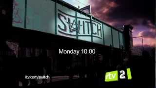 Switch Trailer: Brand New and on ITV2
