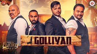 Golliyan - Official Music Video | Funky Boyz Ft. Stylish Singh | Ullumanati