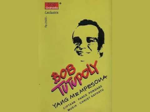 Bob Tutupoly - Yang Mempesona