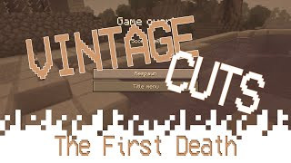 VintageCuts - The Story of The First Death (Minecraft)