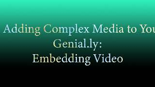 Genially Tutorial 4 Adding Complex Media