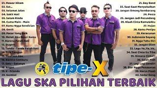 TIPE X Full Album - 40 Lagu Hits Pilihan Terbaik TIPE X Terpopuler Sepanjang Masa