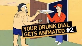 Your Drunk Dial Gets Animated #2