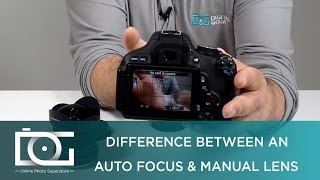 Manual Focus vs Autofocus | Difference Between an Auto Focus & Manual Focus Lens