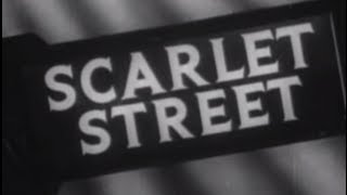 Scarlet Street (1945) [Film Noir] [Drama]  from Timeless Classic Movies