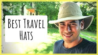 Favorite Travel & Outdoor Hats   Protecting Yourself From the Sun & Keeping Cool