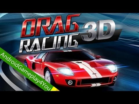 Drag Racing 3D Android Game 2013 Gameplay