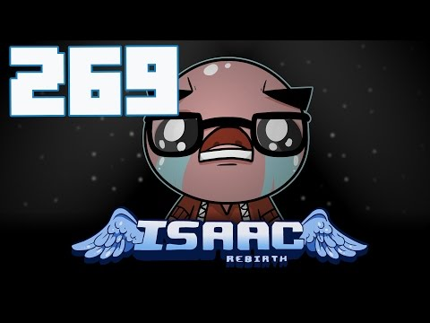 The Binding of Isaac: Rebirth - Let's Play - Episode 269 [Yes Please]