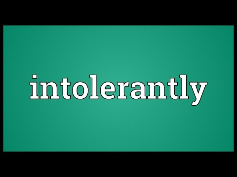 Header of intolerantly